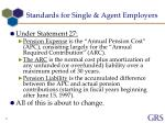 standards for single agent employers