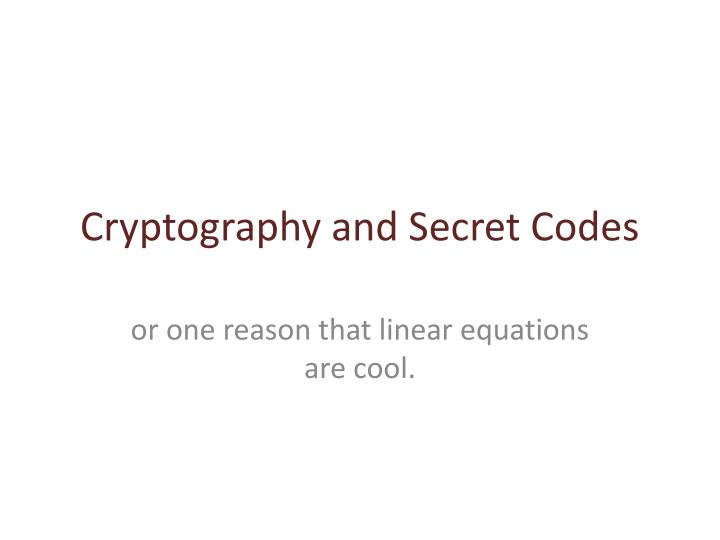 cryptography and secret codes n.