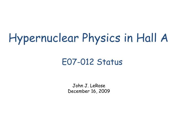 hypernuclear physics in hall a n.