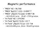 magnetic performance