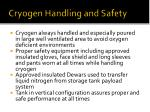cryogen handling and safety