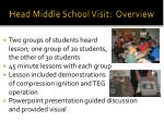 head middle school visit overview