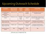 upcoming outreach schedule