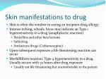skin manifestations to drug