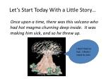 let s start today with a little story
