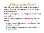 let s test our hypotheses