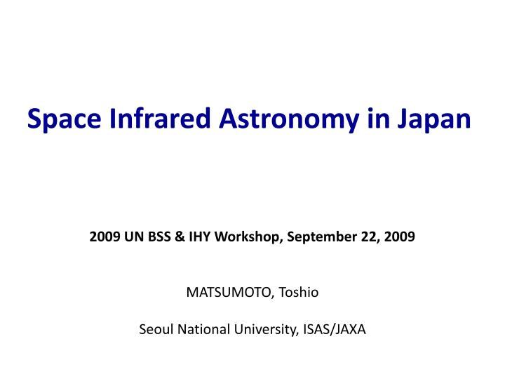 space infrared astronomy in japan n.