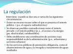 la regulaci n