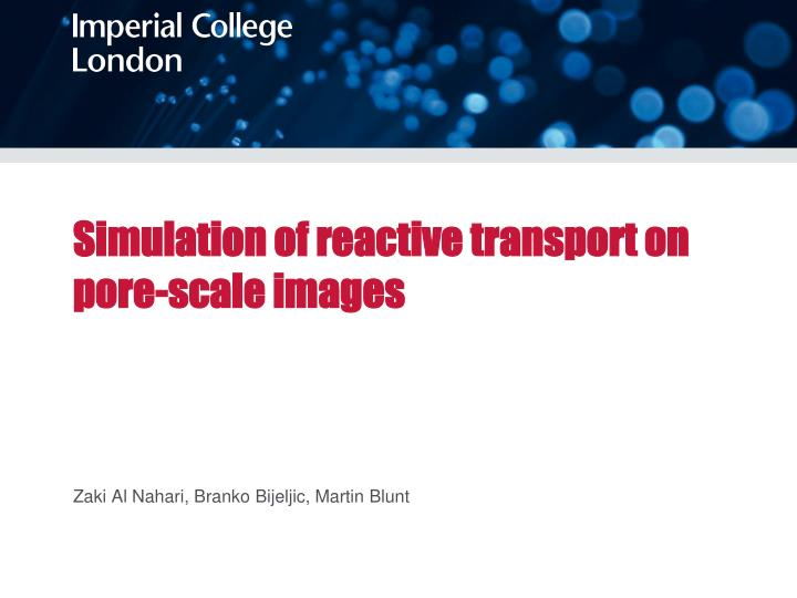 simulation of reactive transport on pore scale images n.