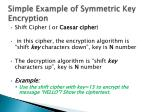 simple example of symmetric key encryption