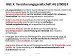 bge x versicherungsgesellschaft ag 2008 ii