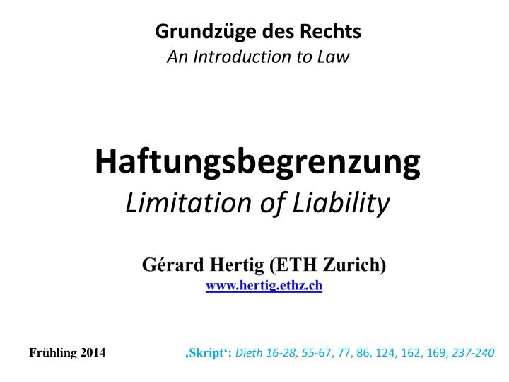 haftungsbegrenzung limitation of liability n.