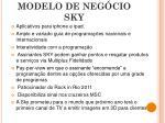 produtos servi os e modelo de neg cio sky