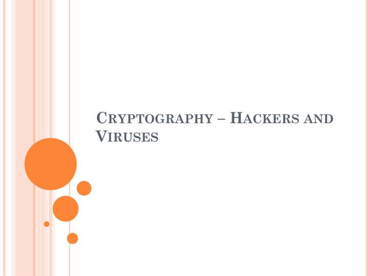 cryptography hackers and viruses n.