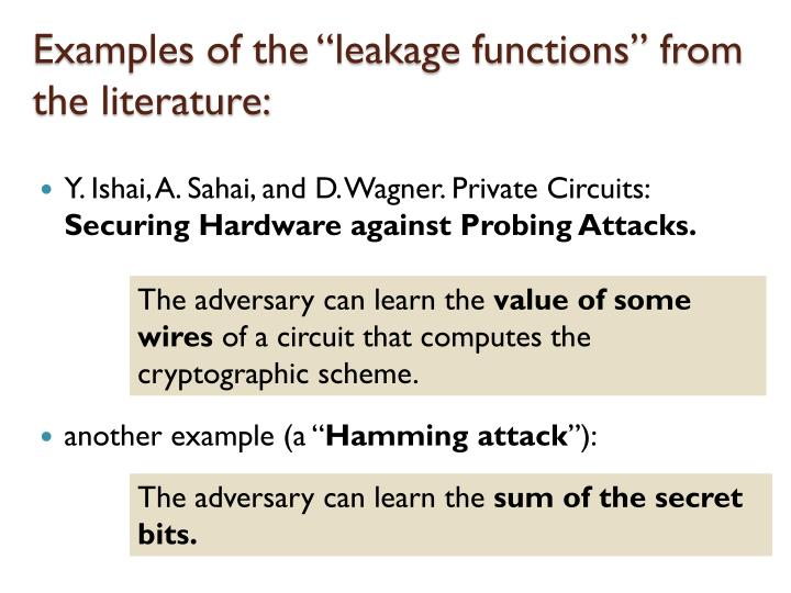 "Examples of the ""leakage functions"" from the literature:"