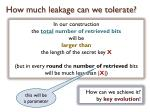 how much leakage can we tolerate