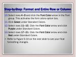 step by step format and entire row or column3