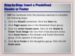 step by step insert a predefined header or footer