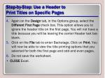 step by step use a header to print titles on specific pages1