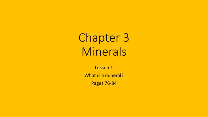 chapter 3 minerals n.