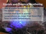 crystals and chemical weathering1