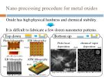n ano processing procedure for metal oxides