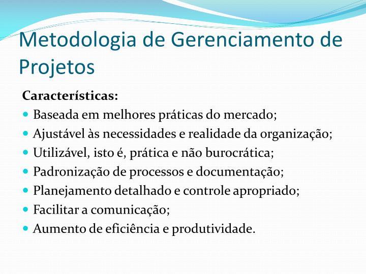 Metodologia de Gerenciamento de Projetos