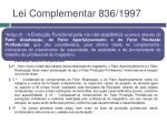 lei complementar 836 19971