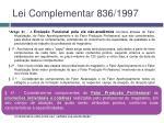 lei complementar 836 19973