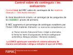 control sobre els continguts i les avaluacions
