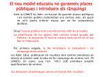 el nou model educatiu no garanteix places p bliques i introdueix els r nquings