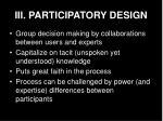 iii participatory design