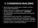 v consensus building