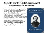 auguste comte 1798 1857 french religion as false but necessary