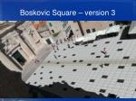 boskovic square version 3
