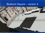 boskovic square version 4