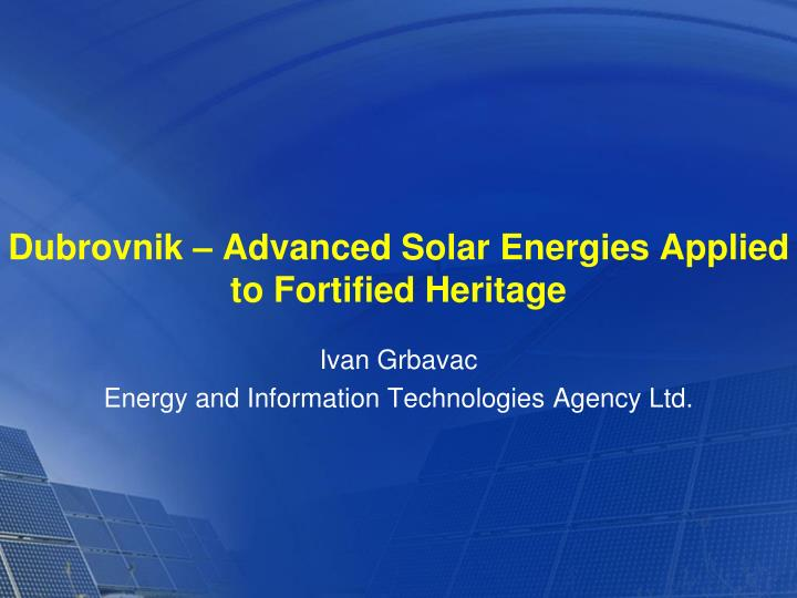 dubrovnik advanced solar energies applied to fortified heritage n.