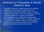extension of potentiality of adriatic unesco sites