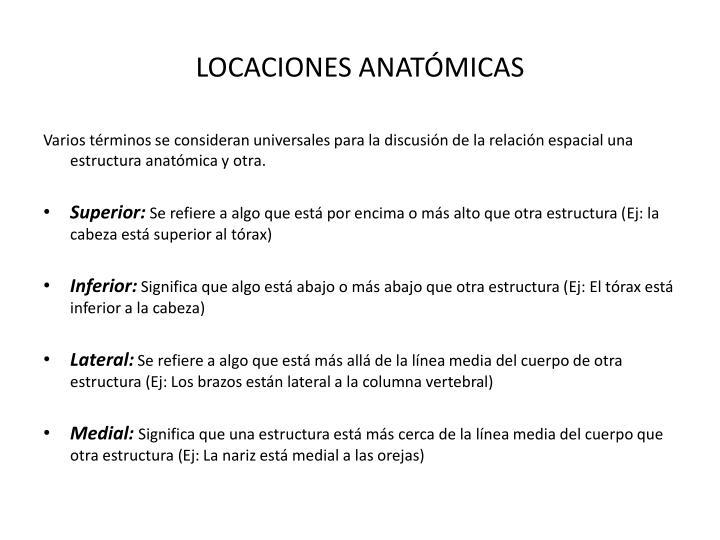 LOCACIONES ANATÓMICAS