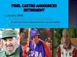 fidel castro announces retirement