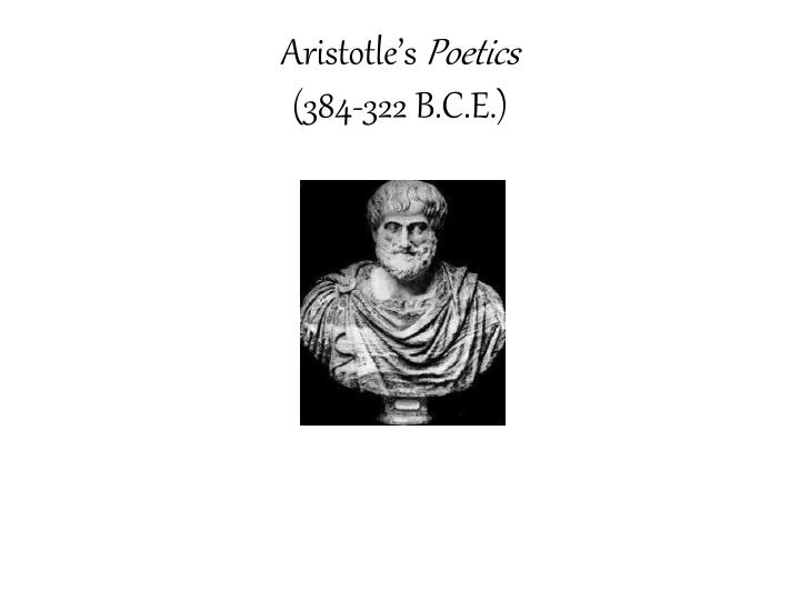aristotles basic principles of tragedy in his poetics Aristotle wrote the poetics nearly a century after the greatest greek tragedians had already died, in a period when the ideas and principles of the poetics are reflected in the drama of the roman empire and dominated the composition of tragedy in western.