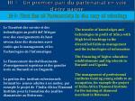 iii 1 un premier pari du partenariat en voie d tre gagn