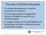 the aims of positive education