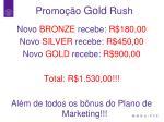 promo o gold rush2