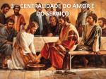 3 centralidade do amor e do servi o