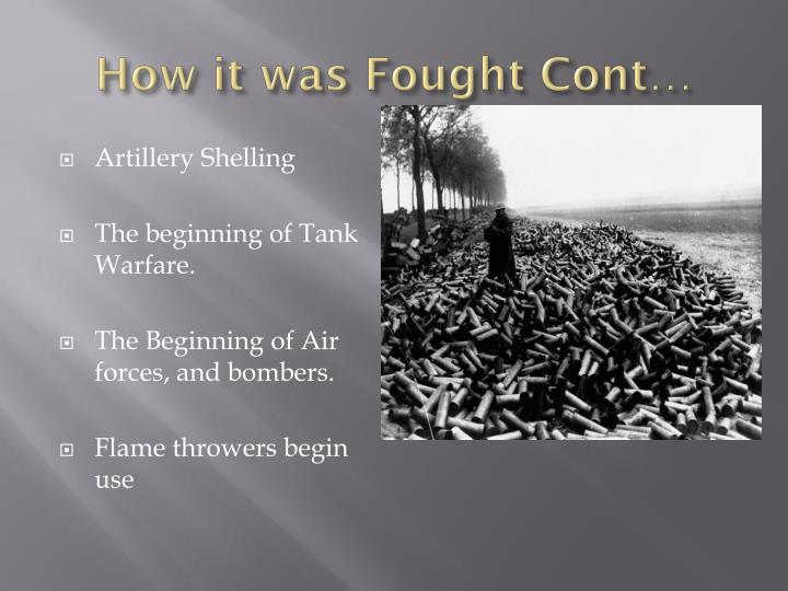 How it was Fought Cont…