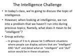 the intelligence challenge
