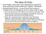 the new iq tests
