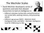 the wechsler scales