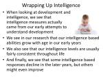 wrapping up intelligence